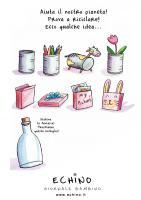 Qualche idea per riciclare